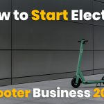 How to Start Electric Scooter Business