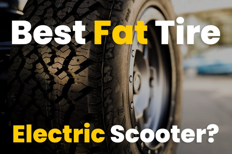Best Fat Tire Electric Scooter