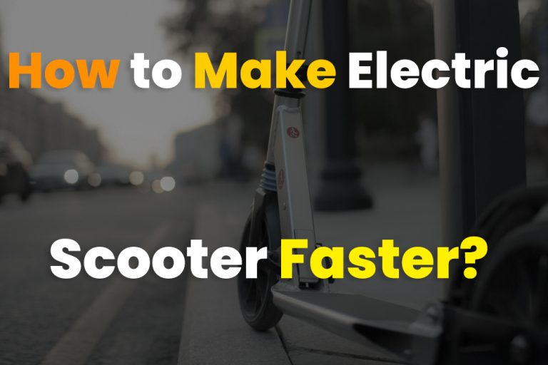 How to Make My Electric Scooter Faster?
