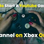 how to start a youtube gaming channel on xbox one